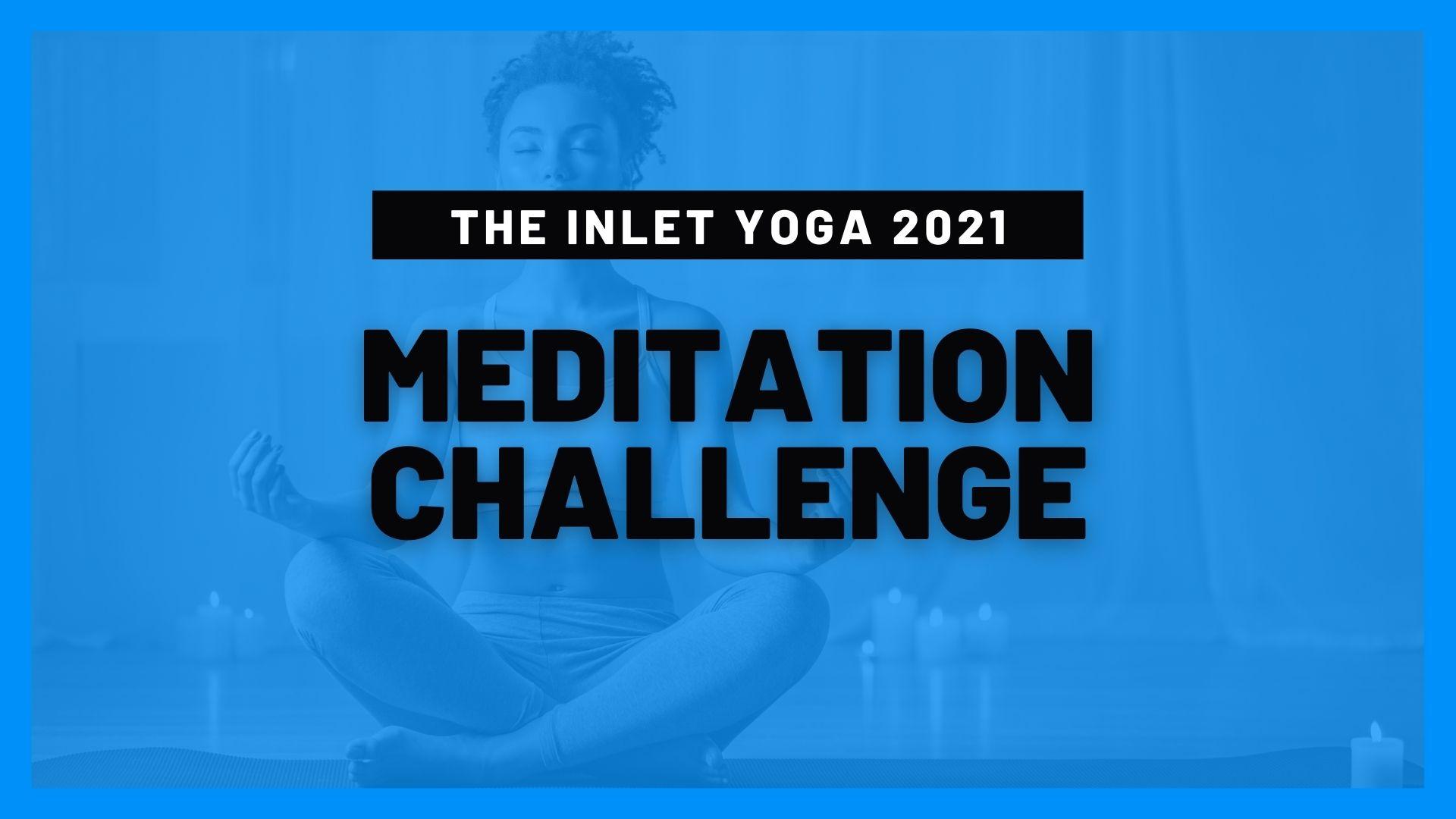 Inlet Yoga 2021 Meditation Challenge | NJ Shore Yoga